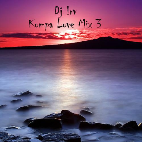 Kompa Mix 2012 (Love Mix CD-3) Dj Irv