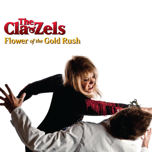 "The Cla Zels ""Flower of the Gold Rush"""