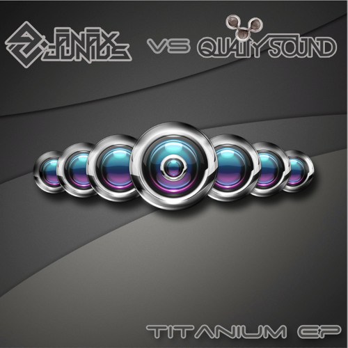 EP - Titanium ( Quality Sound vs Anax Junius )