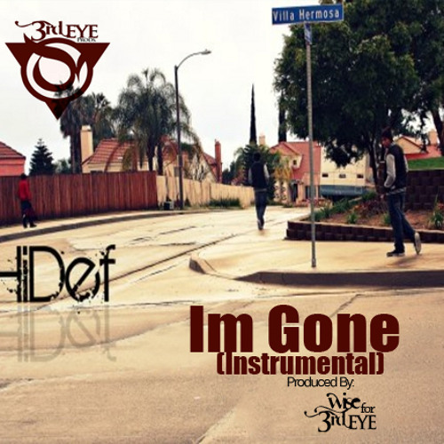 I'm Gone (Instrumental)   [Click Buy Link for Free DL]