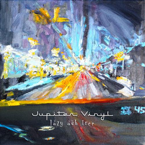 """Lazy Ash Tree"" by Jupiter Vinyl"