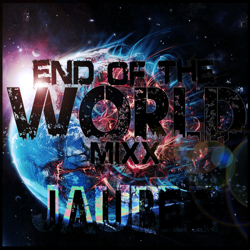 End Of The World Mix *Tracklist in Description*