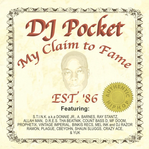 DJ Pocket - My Claim To Fame - Just To Make A Buck Feat. Count Bass D and MF Doom