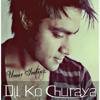 Download Umar Imtiaz - Dil Ko Churaya - Official Mp3