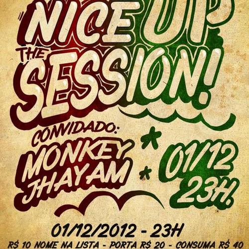 NICE UP THE SESSION #1 (01-12-2012)
