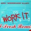 Missy Elliot - Work It (T-Fresh's Booty Bounce Remix)