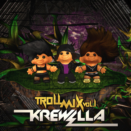 Krewella - Troll Mix Vol. 1 [Fuck Finals Edition] [BUY IS FREE DOWNLOAD]