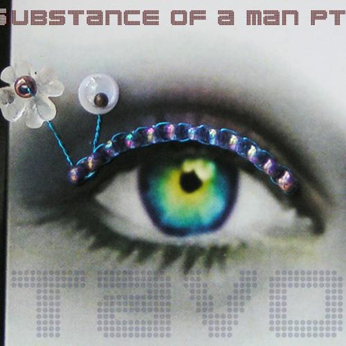 Substance Of A Man Pt.1