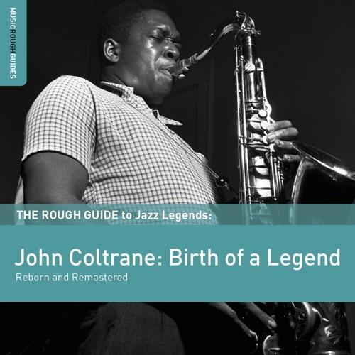 John Coltrane - Blue Train (From The Rough Guide To John Coltrane)