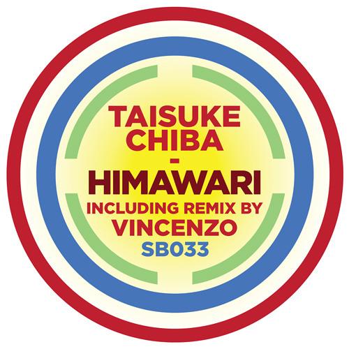 SB033 |  Taisuke Chiba 'Himawari' (Vincenzo Remix)