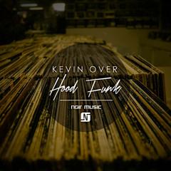 Kevin Over - Hood Funk
