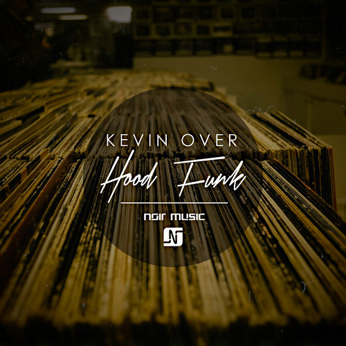 Kevin Over - Hood Funk