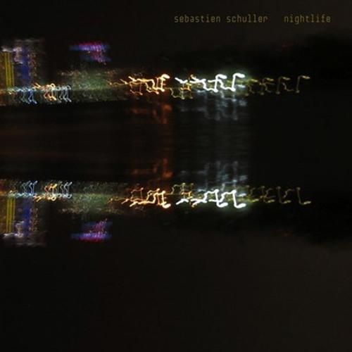 Sebastien Schuller - Nightlife (Walter Sobcek Remix)