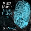 Alex Mine - Blue Ridge (Original Mix) [SC EDIT]