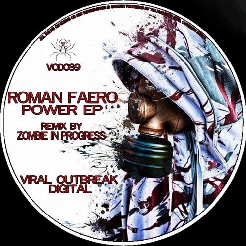 Roman Faero (Power) Zombie in Progress remix (WIP)