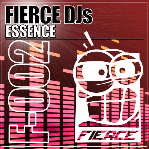 Fierce DJs - Essence ***OUT NOW***