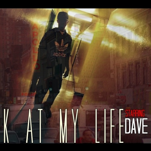 Dave East - Look At My Life (Sour)