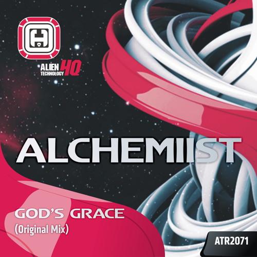 Alchemiist - God's Grace [ALIEN TECHNOLOGY HQ]