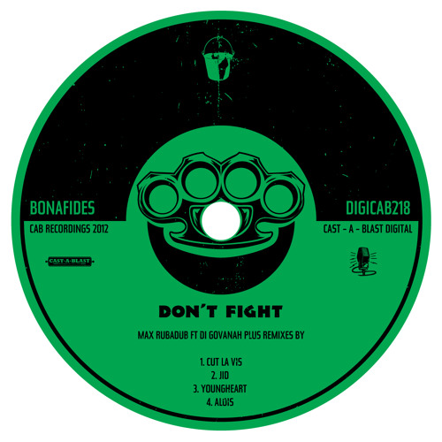 Don't Fight - Max Rubadub ft DiGovanah (Blend Mishkin Remix) Free Download