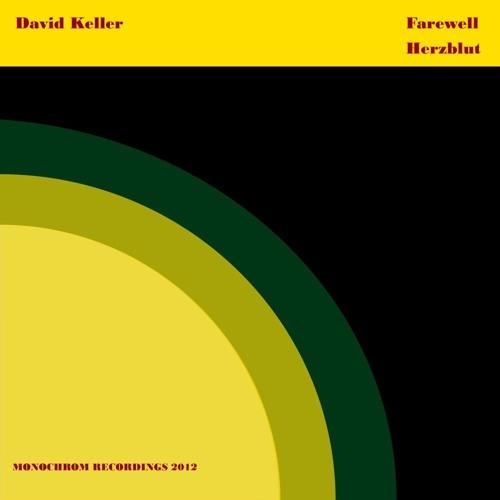 David Keller - Herzblut