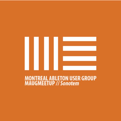 Montreal Ableton Users Group