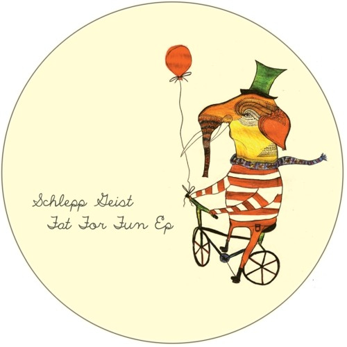 Schlepp Geist - Fat For Fun EP incl. digi bonus  -  UYSR005