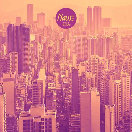 Nause - This Is The Song (Original Mix) *PREVIEW*
