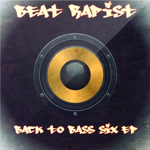 Beat Rapist - All Junglists (track 1 Back to Bass Six EP out 17th Dec)