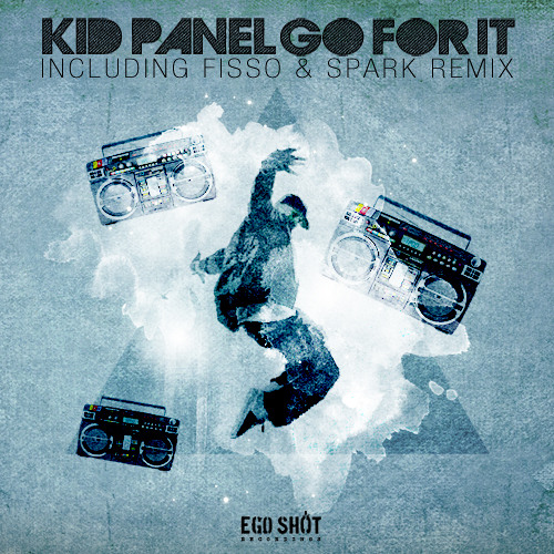Kid Panel - Go For It (Original Mix)