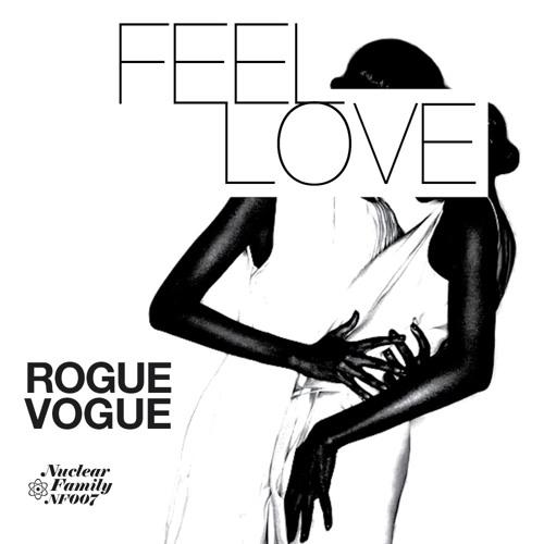 Rogue Vogue - Feel Love