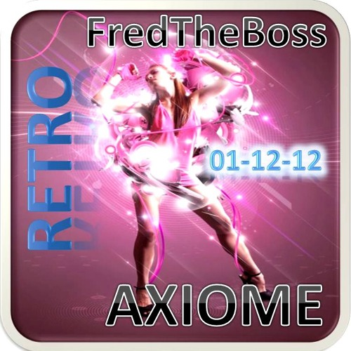 Sound RETRO Axiome - Fred The Boss mix - Dec2012
