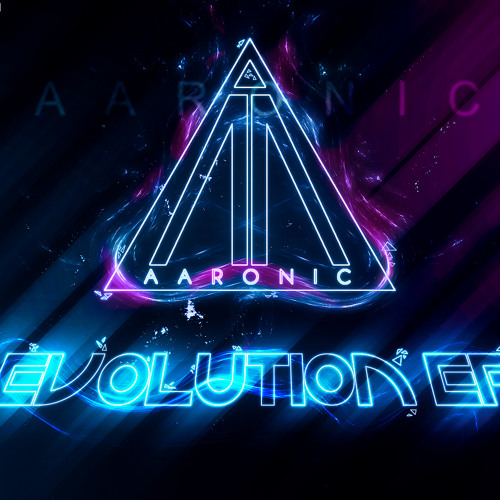 Aaronic - Evolution EP (Preview Mix) [FREE DOWNLOAD]