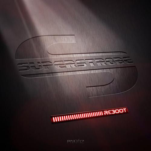 "Dr. Motte Presents: Superstrobe - ""Reboot"" Preview - PRAXXIZ / PRZ012"
