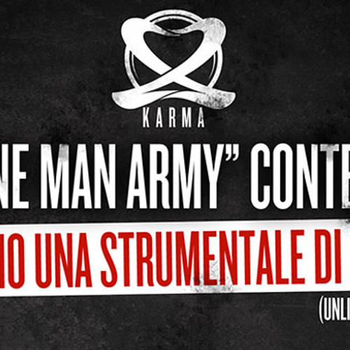 B side - One Man Army (Karma Contest)