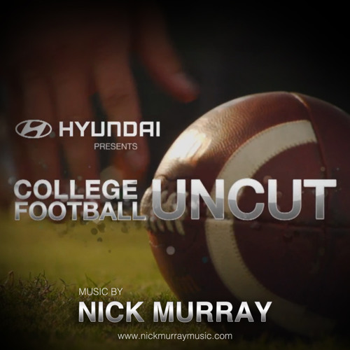 College Football Uncut - Theme Song by Nick Murray ✅ | Free