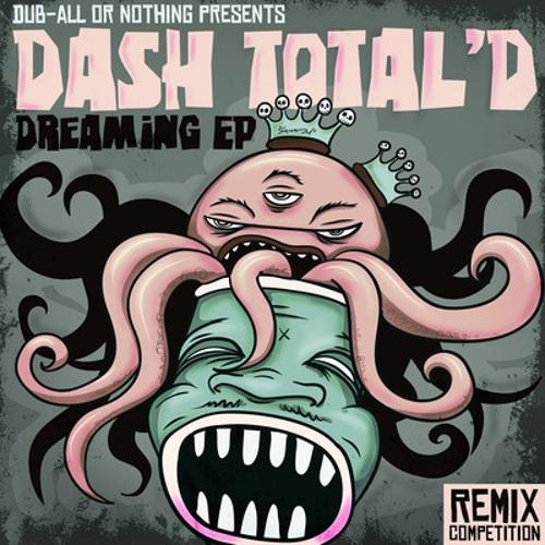 Dash Total'D - Dreaming ( Strimstreet remix )