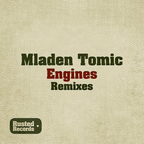 Mladen Tomic - Engines (Fulvio Facciolo Remix)