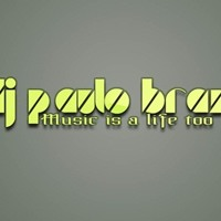 djpaulobraz2013 music is a life too
