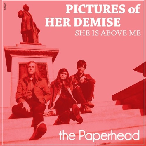 The Paperhead - Pictures of Her Demise