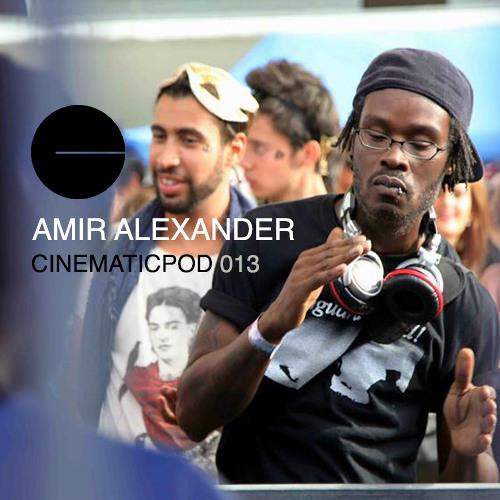 CINEMATICPOD 013 - AMIR ALEXANDER