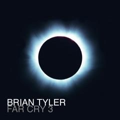 Far Cry 3 by Brian Tyler