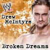 Drew McIntyre (Unused) WWE Theme Song - Broken Dreams (V2) (FS-Edit)