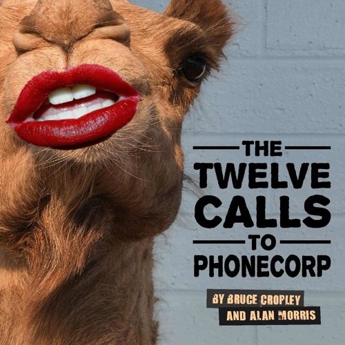 The Twelve Calls To PhoneCorp Demo (Bruce Cropley and Alan Morris) (PG)