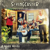 08 - Stringcaster - 8 More Miles - 8 More Miles To Louisville (CD sample)