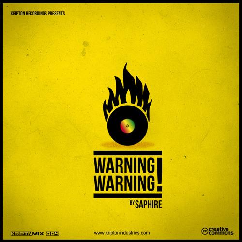 Saphire - Warning Warning (KRPTNMIX_004)