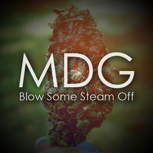 MusicDefinesGravity - Blow Some Steam Off