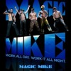 Countré Black - It's Raining Men Magic Mike Soundtrack