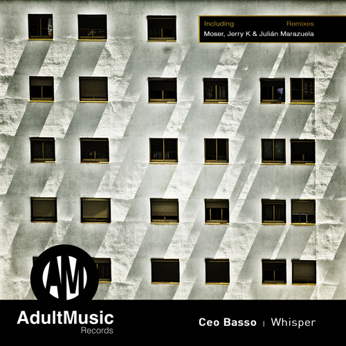 Ceo Basso - Whisper (Moser Rmx) Adult Music