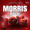 Morris - Bring Me Love club edit(Dj Asher & ScreeN Remix)