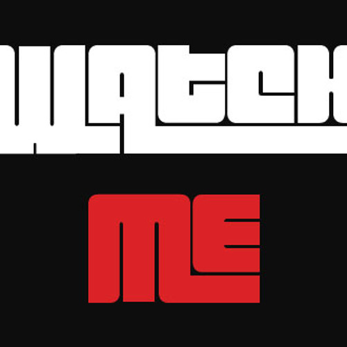 Watch Me( ISHE ft. Colossal)